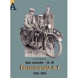 Buch: Naše motocykly - III. díl - Československo A-F